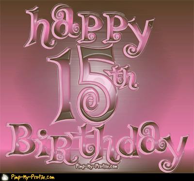Graphics : Birthdays : Happy 15th Birthday by Pimp My Profile
